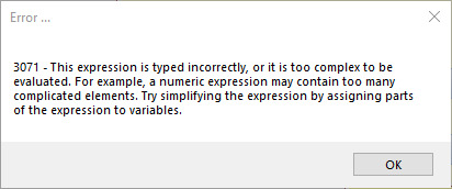 Access error 3071 - This expression is typed incorrectly or it is too complex to be evaluated ...